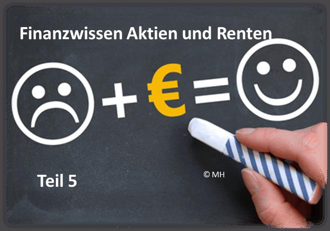 Finanzwissen Aktien und Renten Teil 5